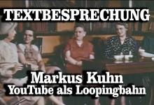 Textbesprechung: Markus Kuhn – YouTube als Loopingbahn