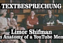 "Textbesprechung: Limor Shifman – ""An Anatomy of a YouTube Meme"" (2012)"