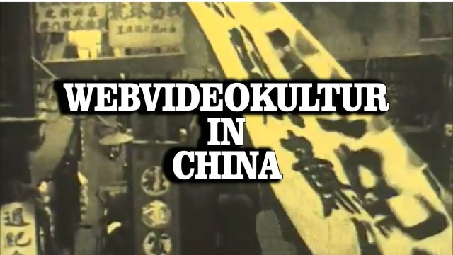 Webvideo-Kultur in China