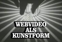 Webvideo als Kunstform