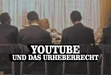Youtube und das Urheberrecht