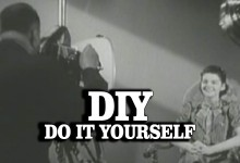 DIY – Do It Yourself but do it on Video!
